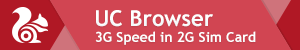 DoWnload UC Browser and Get 3G Speed in 2G